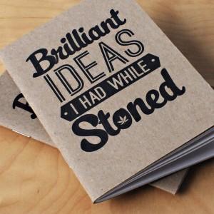 Bright Ideas When Stoned